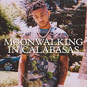 Moonwalking in Calabasas by DDG