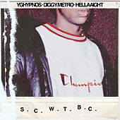 S.C.W.T.B.C. by ChillTapes