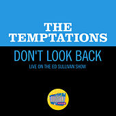 Don't Look Back (Live On The Ed Sullivan Show, November 19, 1967) de The Temptations