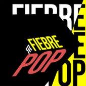 Fiebre de Pop de Various Artists