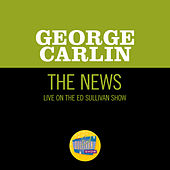The News (Live On The Ed Sullivan Show, May 18, 1969) by George Carlin