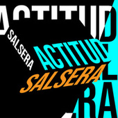 Actitud Salsera de Various Artists