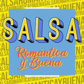 Salsa Romántica y Buena de Various Artists