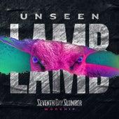 Unseen: The Lamb von Seventh Day Slumber