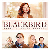 Blackbird (Original Motion Picture Soundtrack) by Peter Gregson