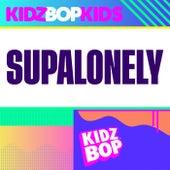 Supalonely de KIDZ BOP Kids