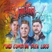 Puro Cumbión Bien Loco by Los Rojos