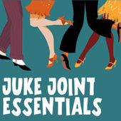 Juke Joint Essentials de Various Artists