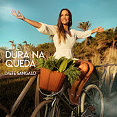 Dura Na Queda by Ivete Sangalo