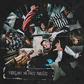 Todos Mis Mejores Amigos by Hillsong Young & Free