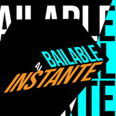 Bailable al Instante de Various Artists