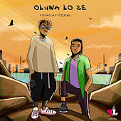 Oluwa Lo Se by Youngjay