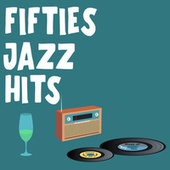 Fifties Jazz Hits by Various Artists
