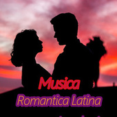 Musica Romantica Latina by Various Artists
