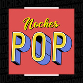 Noches Pop de Various Artists