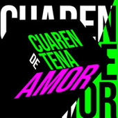 Cuarentena de Amor von Various Artists
