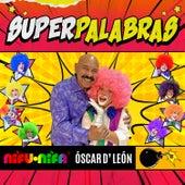 Superpalabras de Las Payasitas Ni Fu Ni Fa