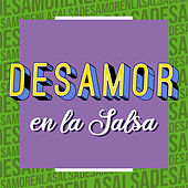 Desamor en la Salsa de Various Artists
