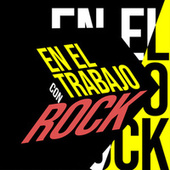En el Trabajo con Rock de Various Artists