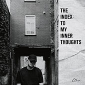 The Index To My Inner Thoughts von L.Teez