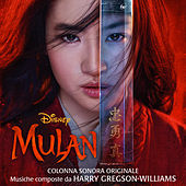Mulan (Colonna Sonora Originale) by Harry Gregson-Williams
