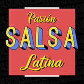 Pasión Salsa Latina de Various Artists