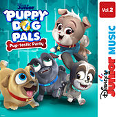 Disney Junior Music: Puppy Dog Pals - Pup-tastic Party Vol. 2 by