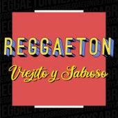 Reggaeton Viejito y Sabroso di Various Artists