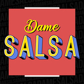 Dame Salsa de Various Artists