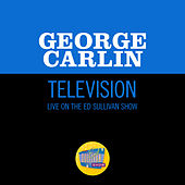 Television (Live On The Ed Sullivan Show, February 8, 1970) by George Carlin