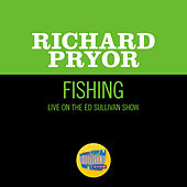 Fishing (Live On The Ed Sullivan Show, October 9, 1966) by Richard Pryor