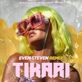 Tikari (Even Steven Remix) de Alexandra Stan