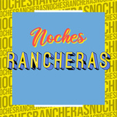Noches Rancheras de Various Artists