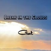 Break in the Clouds by Gat