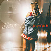 Startin' Young by Brandon Lay