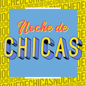 Noche de Chicas by Various Artists