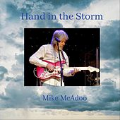 A Hand in the Storm by Mike McAdoo