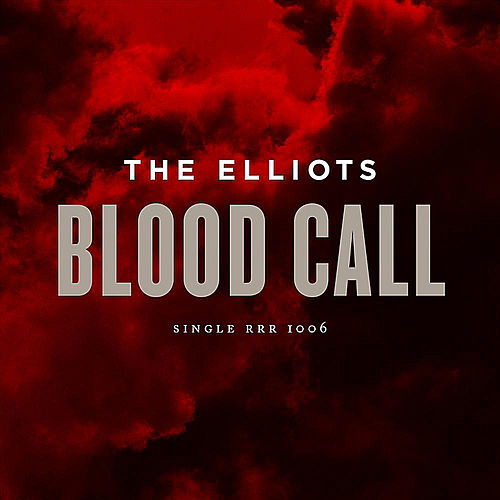 Blood Call by The Elliots