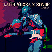 Waiting (Sondr Remix) de Faith Mussa