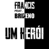 Um Herói de Felippe Francis