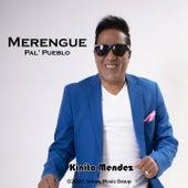 Merengue Pal' Pueblo de Kinito Méndez