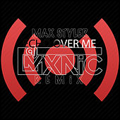 Echo Over Me (MXNiC Remix) de Max Styler