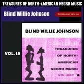 Treasures of North-American Negro Music, Vol. 16 (Recordings of 1927 & 1929) de Blind Willie Johnson