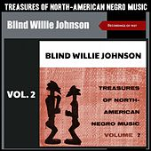 Treasures of North American Negro Music, Vol. 2 (Recordings of 1927) de Blind Willie Johnson