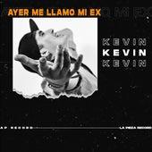 Ayer Me Llamo Mi Ex (Cover) de Kevin
