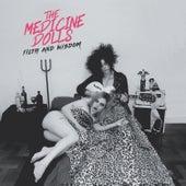 Filth and Wisdom de The Medicine Dolls