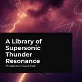 Supersonic Thunder Resonance de Thunderstorms Sleep Sounds