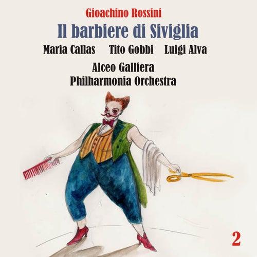 Rossini: Il barbiere di Siviglia (Callas, Gobbi, Alva, Galliera) [1957] Volume 2 by Maria Callas