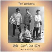 Walk - Don't Run (EP) (All Tracks Remastered) de The Ventures