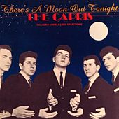 There's a Moon Out Tonight (1958) von The Capris